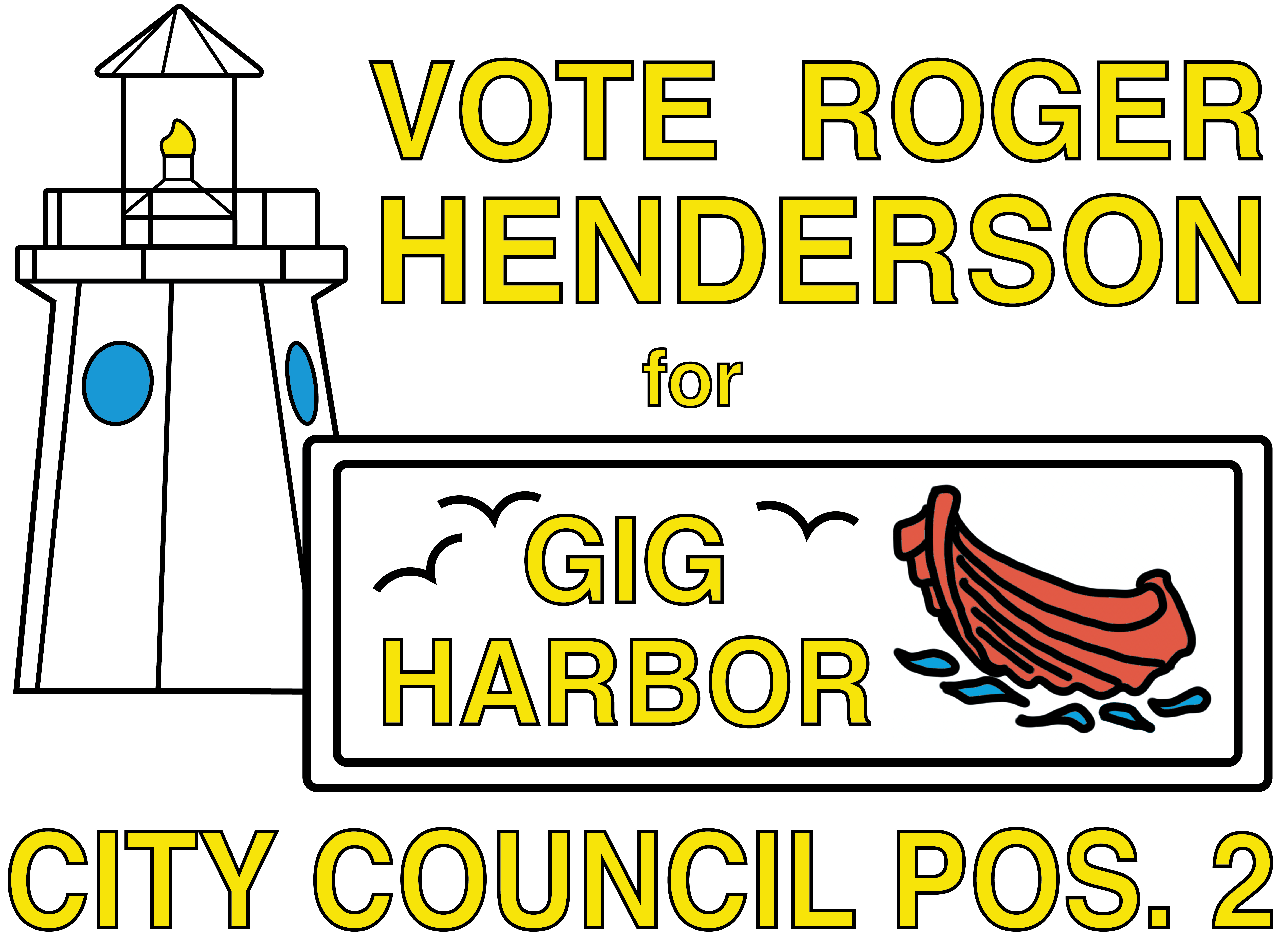 Vote Roger Henderson for Gig Harbor City Council